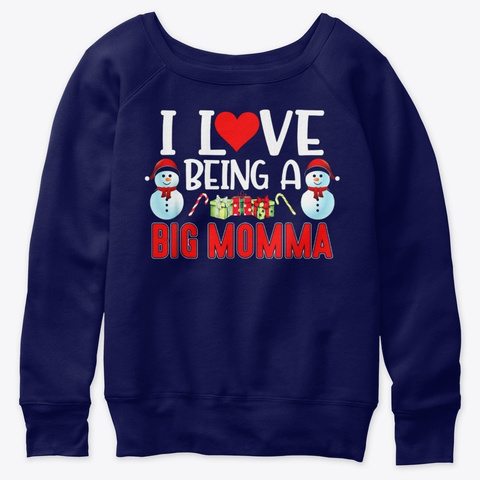 I Love Being Big Momma Mother Day Tshirt Navy  T-Shirt Front