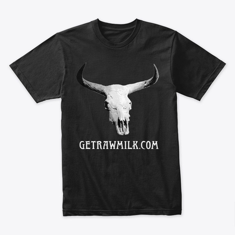 Get Raw Milk   Aurochs Skull Black T-Shirt Front