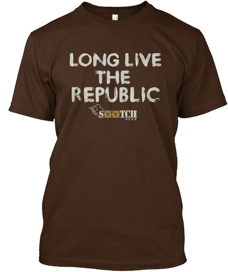 Long Live The Republic Sootch Dark Chocolate T-Shirt Front