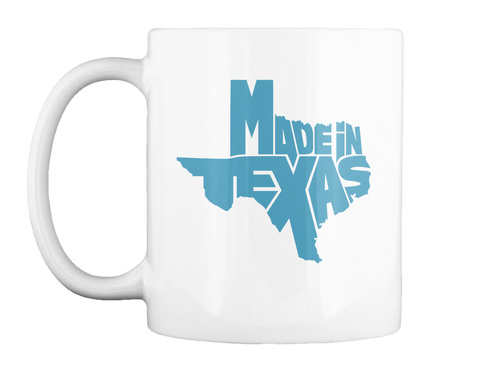 Made In Texas White Mug Front