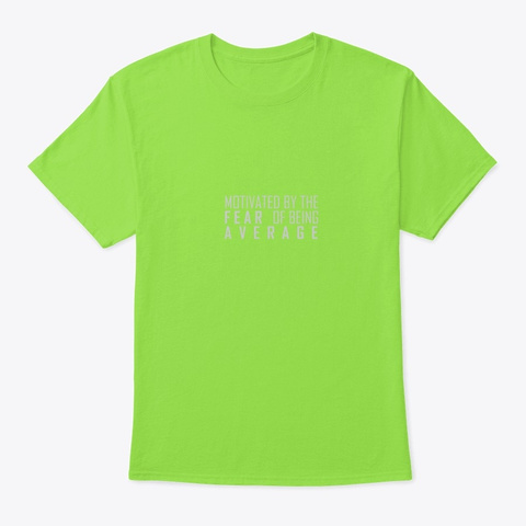 Fear Average Lime T-Shirt Front