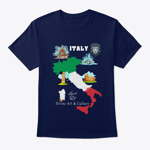 Italy The Land Of Divine Art And Culture Navy T-Shirt Front
