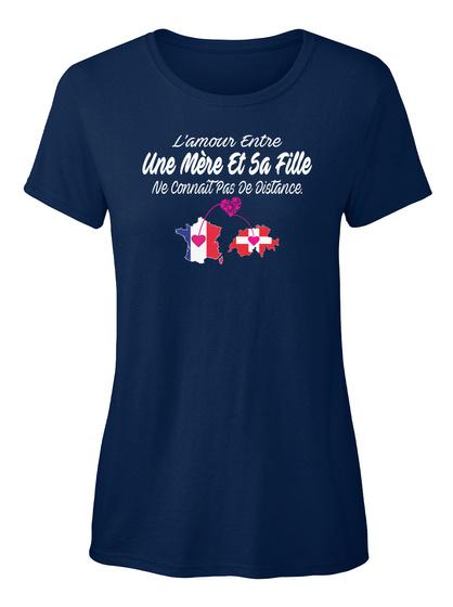 Lamour Entre Une Mere Et Sa Fille Ne Connait Pas De Distance Navy T-Shirt Front