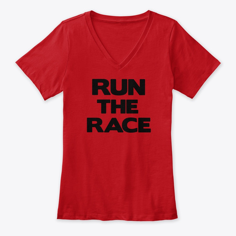 Run The Race By: Lisa Guzman Red T-Shirt Front