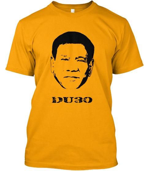 Du30 Gold T-Shirt Front