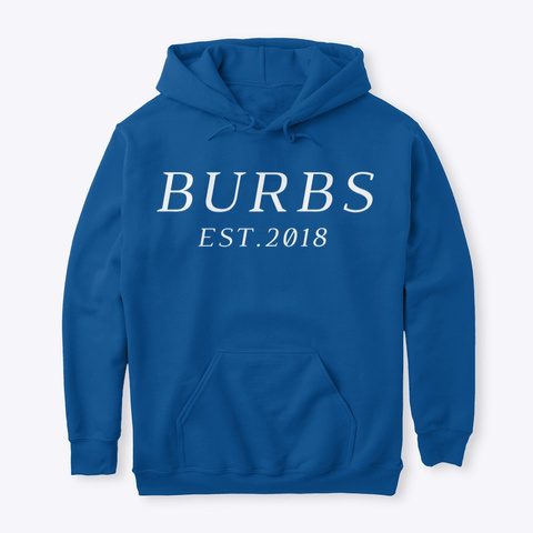 Classic Burbs Hoodie   All Colors Royal T-Shirt Front
