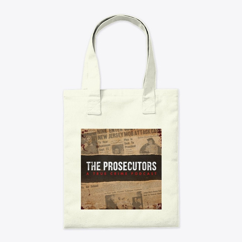 The Prosecutors Tote Bag Natural T-Shirt Back