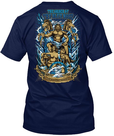 The Order Of The Blue Nose Realm Of The Arctic Circle Navy T-Shirt Back