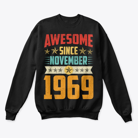 Awesome Since November 1969 Shirt Black T-Shirt Front