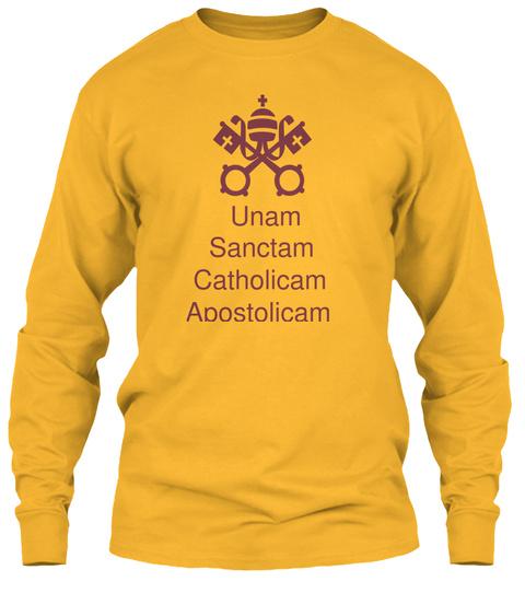 Unam Sanctam Catholicam Apostolicam Gold Camiseta Front