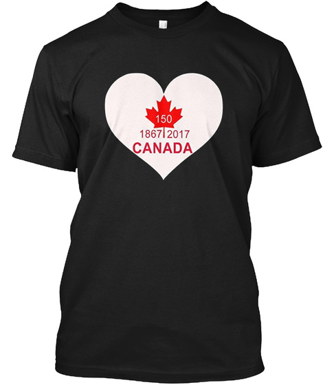 Canada Day 2017   150 Years Birthday Black T-Shirt Front