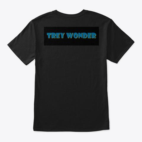 Trey Wonder Shirt Black T-Shirt Back