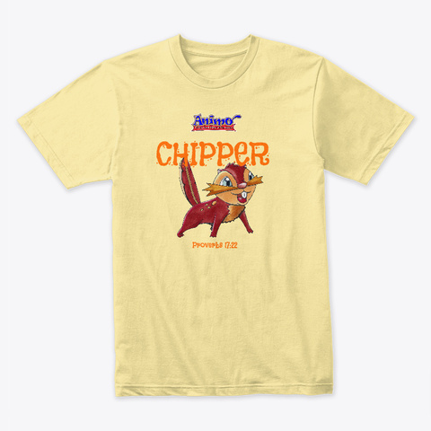Chipper Proverbs 17:22 Banana Cream T-Shirt Front