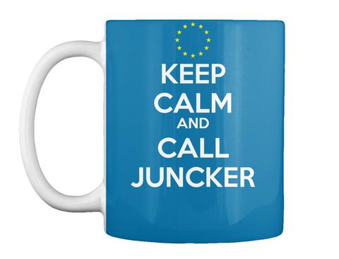 Keep Calm And Call Juncker Royal Blue T-Shirt Front