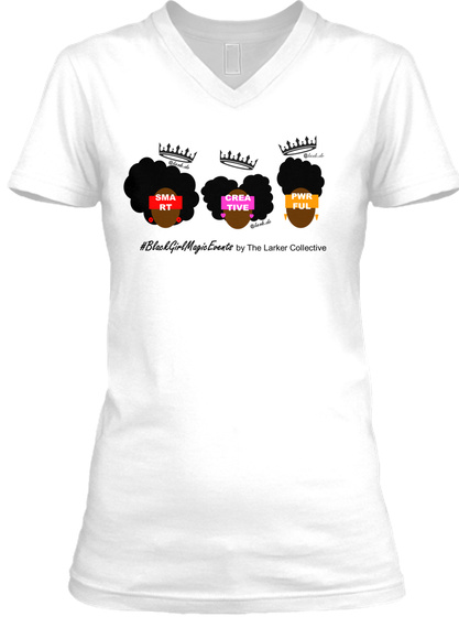 847c9a277 Black Girl Magic Unity T Shirts (Women) Products from The Larker ...
