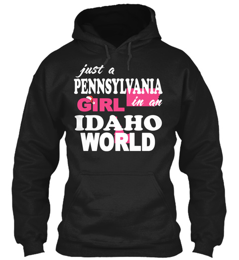 Pennsylvania Girl In An Idaho World Unisex Tshirt