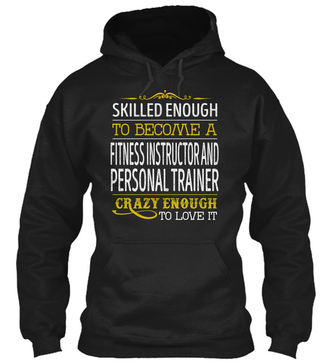 Fitness Instructor And Personal Trainer Black T-Shirt Front