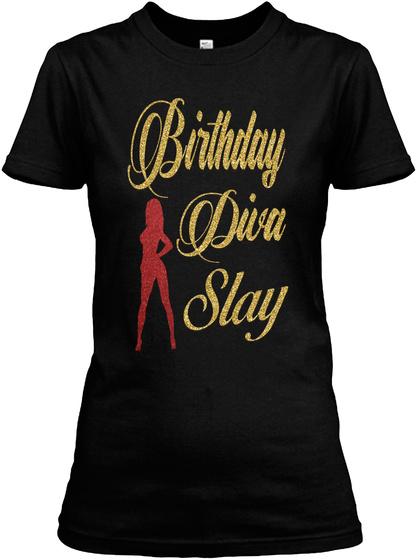 18d8128e1237 Birthday Diva Slay Products from Tee's Sassy Divas | Teespring