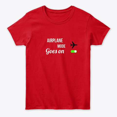Airplane Mode Red T-Shirt Front