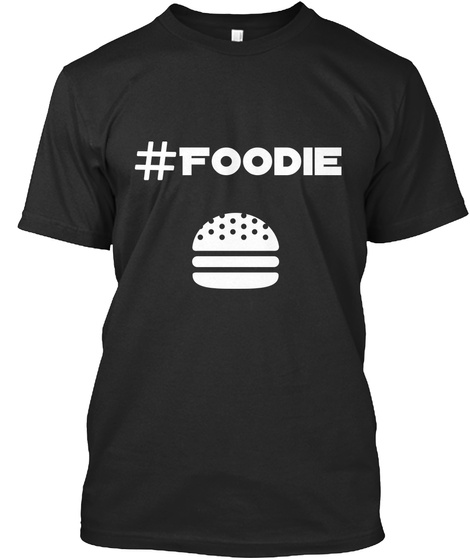 Foodie Black T-Shirt Front