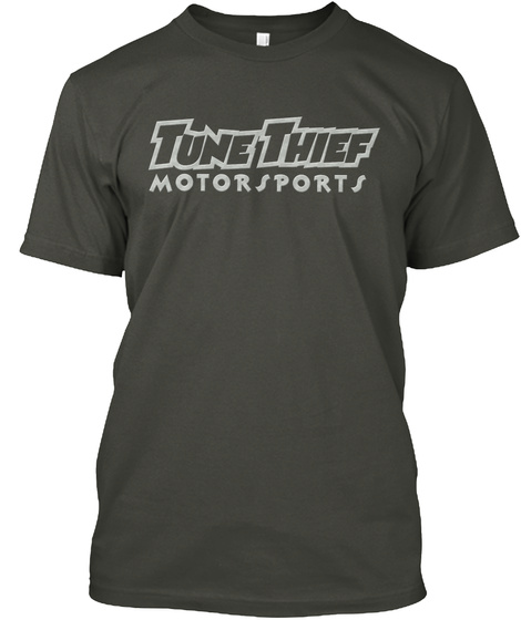 Tune Theif Motorsports Smoke Gray T-Shirt Front