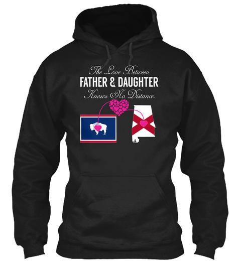 Father Daughter   Wyoming Alabama Black Camiseta Front