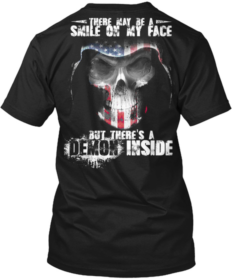 American Reaper There May Be A Smile On My Face But There's A Demon Inside Black T-Shirt Back