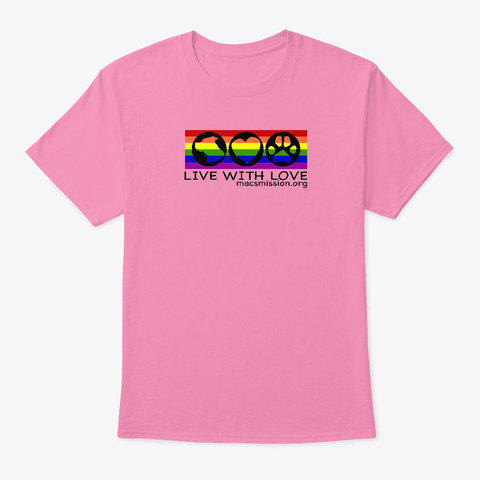 Live With Love Mission Style Pink T-Shirt Front