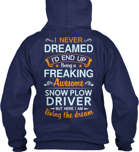 Awesome Snow Plow Driver Navy T-Shirt Back