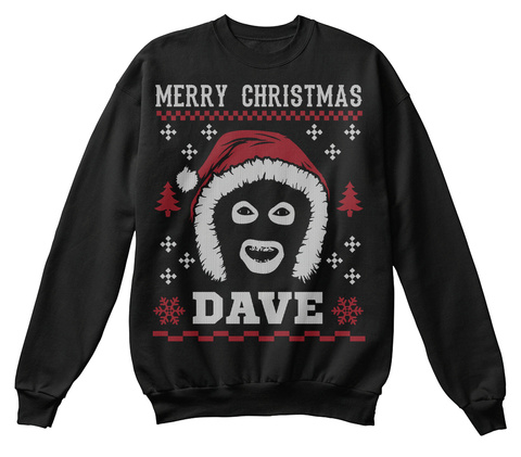 Merry Christmas Dave Jet Black T-Shirt Front