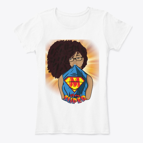 Afro Black Mom Apparel   Mother's Day White T-Shirt Front