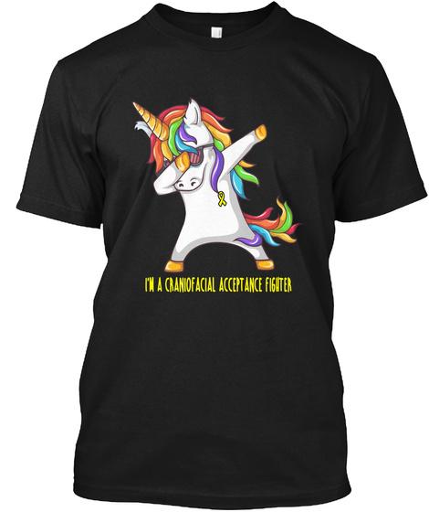 I'm A Craniofacial Acceptance Fighter Black T-Shirt Front