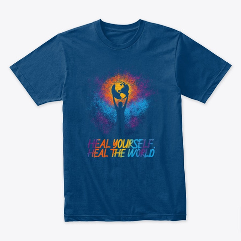 Heal Yourself, Heal Your World Cool Blue T-Shirt Front