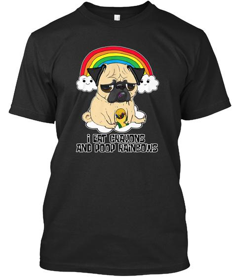 Pug Poo Rainbows Black T-Shirt Front