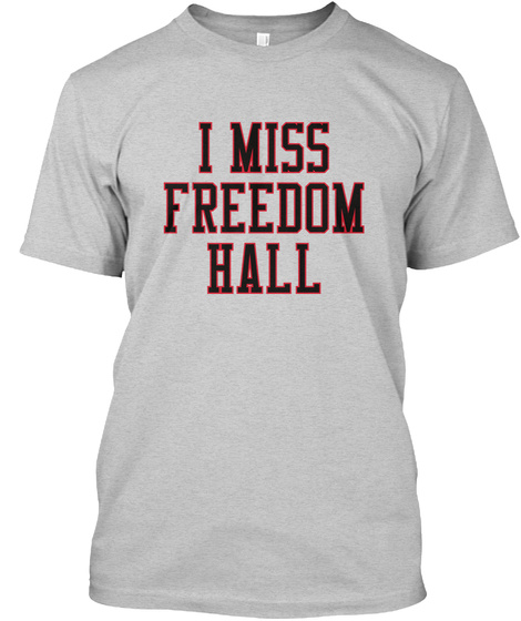 Naming Wrongs: Freedom Hall (Grey) Light Steel T-Shirt Front