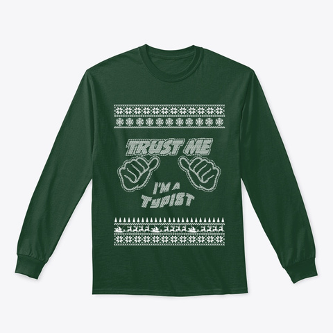 Trust Me, I'm An Typist   Merry Xmas Forest Green T-Shirt Front