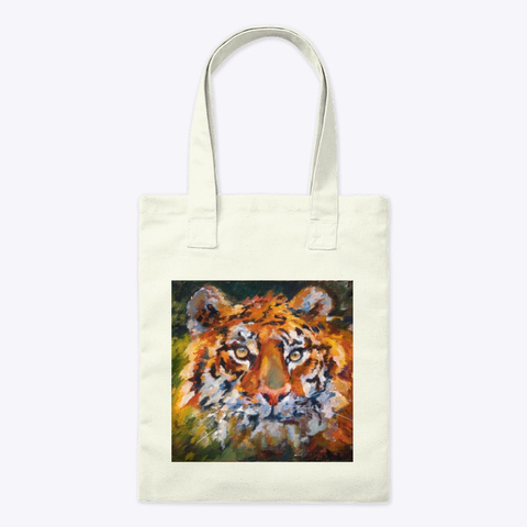 Put A Tiger Into Your Art Accessory Natural T-Shirt Front