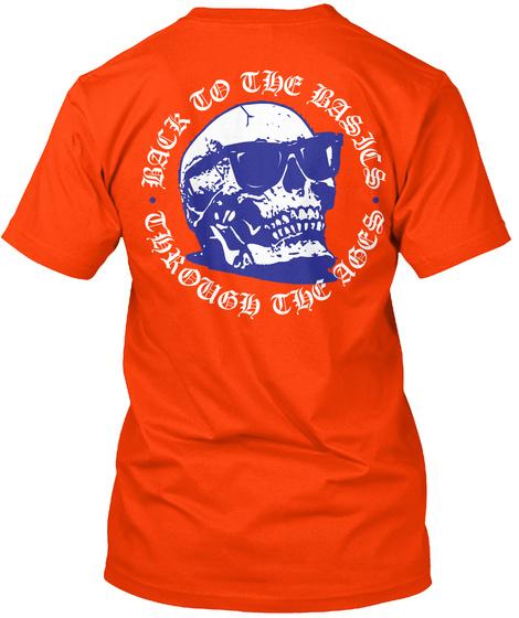 Back To The Basics Through The Ages Orange T-Shirt Back