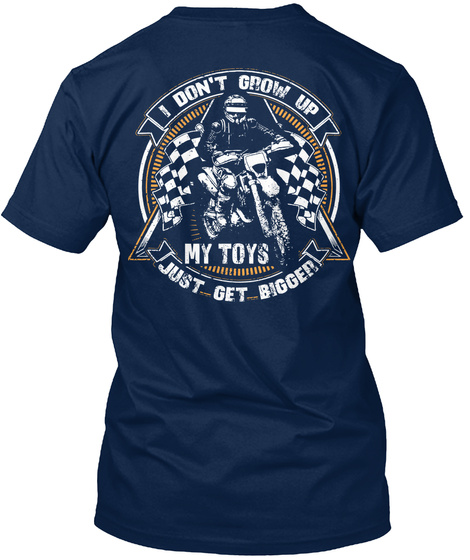 Dirt Bike Shirt   My Toys Get Bigger  Eu Navy T-Shirt Back