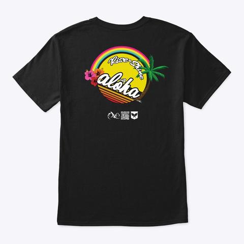 Rise And Shine With Aloha Palm Tree Black T-Shirt Back
