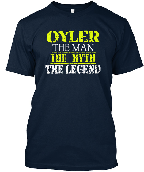 Oyler The Man The Myth The Legend New Navy T-Shirt Front