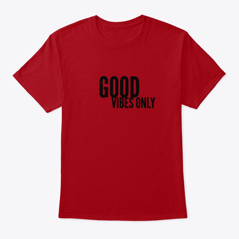 Good Vibes Deep Red T-Shirt Front