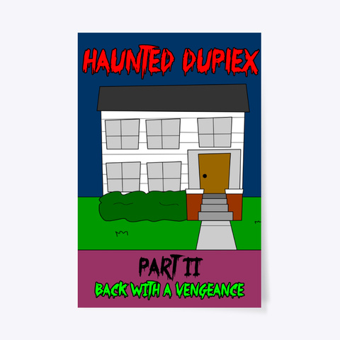 Haunted Duplex Movie Poster White T-Shirt Front