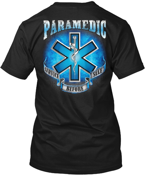 Paramedic Service Before Self Black T-Shirt Back