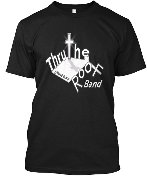 Thruthe Roof Band Black T-Shirt Front
