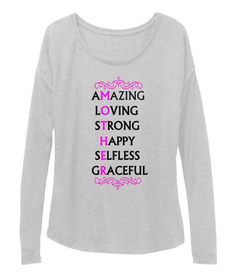 Amazing Loving Strong Happy Selfless Graceful Athletic Heather T-Shirt Front
