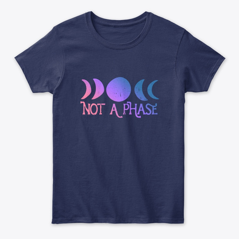 Not A Phase Navy T-Shirt Front