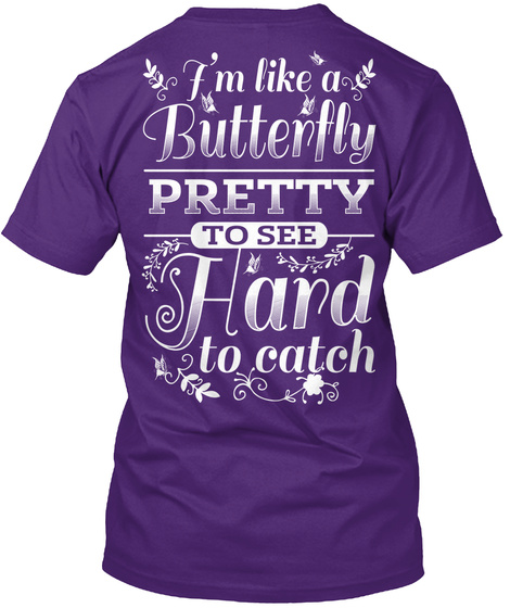I'm Like A Butterfly Purple T-Shirt Back