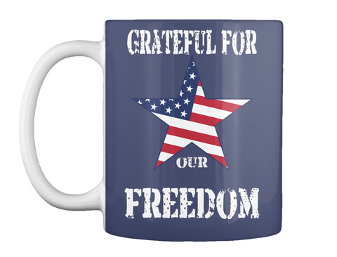 Grateful For Our Freedom Dk Navy T-Shirt Front