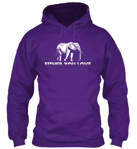 Either You Love Elephants Or You're Wrong Purple T-Shirt Front